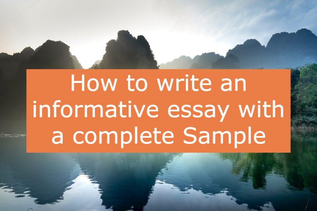 how to write informative essay